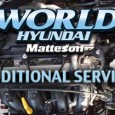 World Hyundai Matteson Additional Services www.worldhyundaiservice.com Full Brake Inspection & Clean & Adjust Rear Brakes……….$59.95 Tire Rotation……….$29.95 Rotate & Balance Tires……….$59.95 Battery Service……….$59.95 A/C System Inspection (1lb Freon included)……….$129.95 Coolant […]