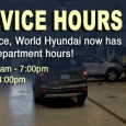Due to customer demand, we are happy to announce that World Hyundai has extended it's service hours to 7:00pm! This gives customers a 12-hr spread of time that they can […]